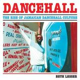 Beth Lesser Dancehall The Rise Of Jamaican Dancehall Culture