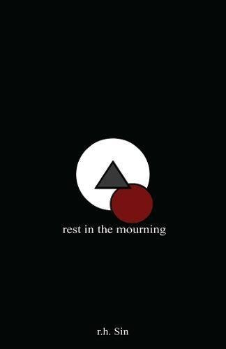 R. H. Sin Rest In The Mourning