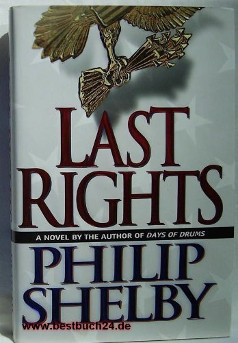 Philip Shelby Last Rights