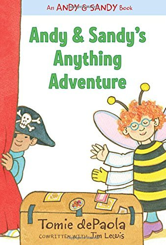 Tomie Depaola Andy & Sandy's Anything Adventure