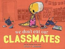 Ryan T. Higgins We Don't Eat Our Classmates