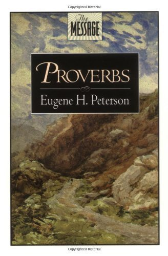 Eugene H. Peterson Proverbs