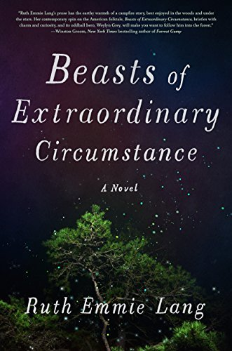 Ruth Emmie Lang Beasts Of Extraordinary Circumstance