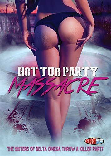 Hot Tub Party Massacre Hot Tub Party Massacre DVD Nr