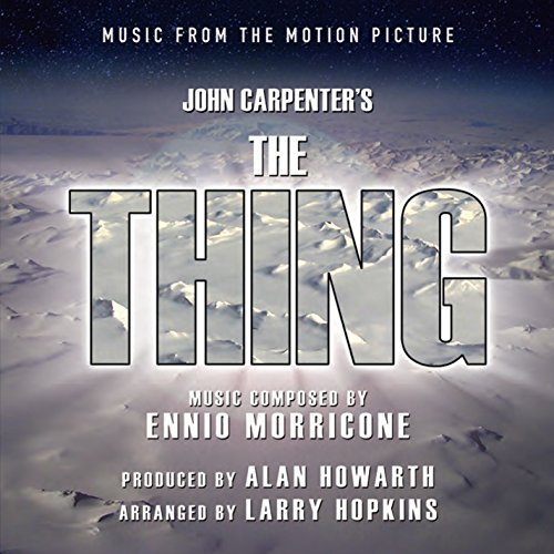 Alan Howarth & Larry Hopkins The Thing Music From The Motion Picture