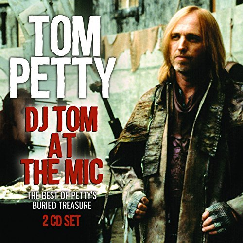 Tom Petty Dj Tom At The Mic
