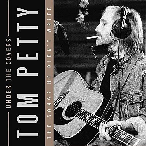 tom-petty-under-the-covers