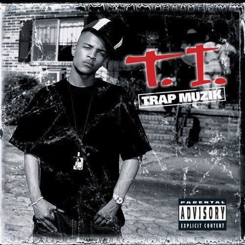 T.I. Trap Muzik Explicit Version .