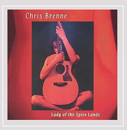Chris Brenne Lady Of The Spice Lands