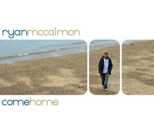 Ryan Mccalmon Come Home Local