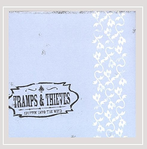 tramps-thieves-spittin-into-the-wind