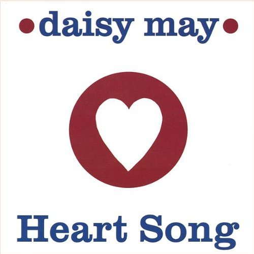 daisy-may-heart-song