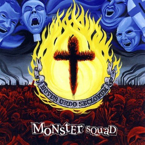 Monster Squad Fire The Faith