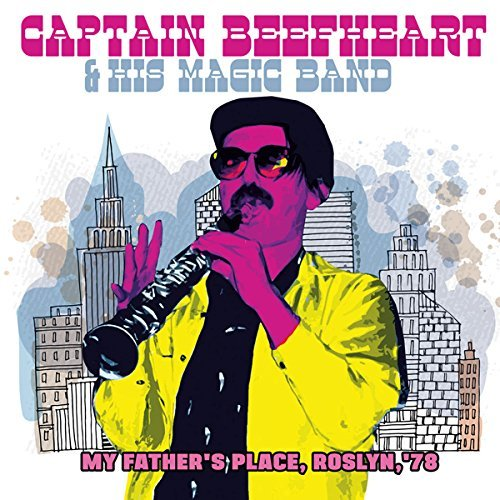 captain-beefheart-his-magic-band-my-fathers-place-roslyn-78-2cd