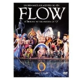 "Flow A Tribute The The Artists Of ""o"" Un Hommage"
