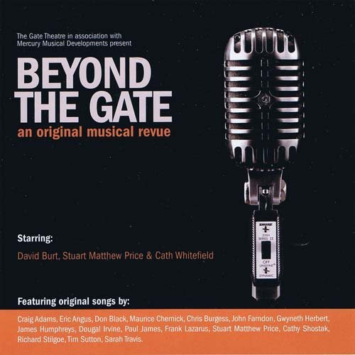 Beyond The Gate An Original Musical Revue