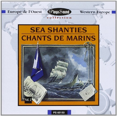 Sea Shanties Chants De Marins Vol. 2