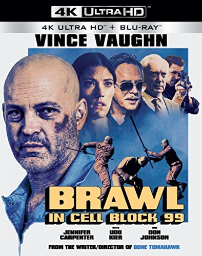 Brawl In Cell Block 99 Vaughn Carpenter 4k Nr