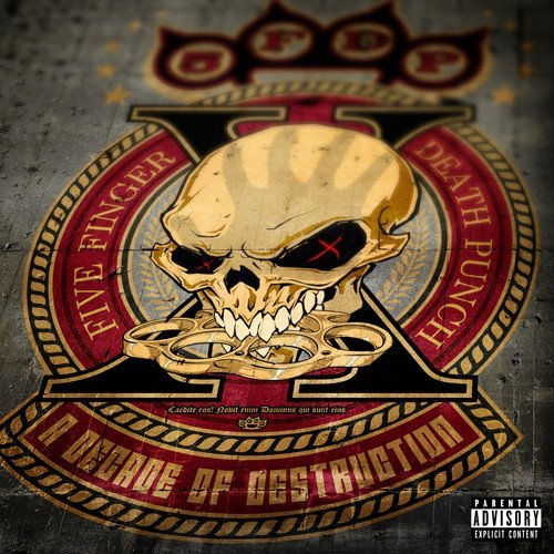 Five Finger Death Punch A Decade Of Destruction Explicit Version