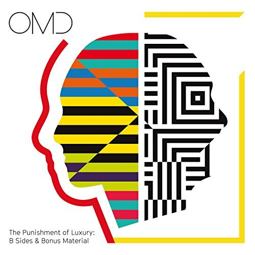 Orchestral Manoeuvres In The Dark The Punishment Of Luxury B Sides & Bonus Material