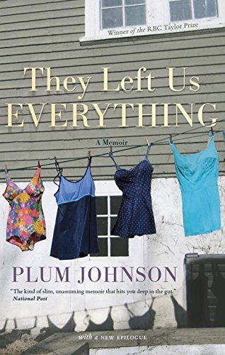 Plum Johnson They Left Us Everything A Memoir