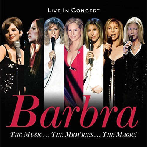 Barbra Streisand The Music…the Mem'ries…the Magic!