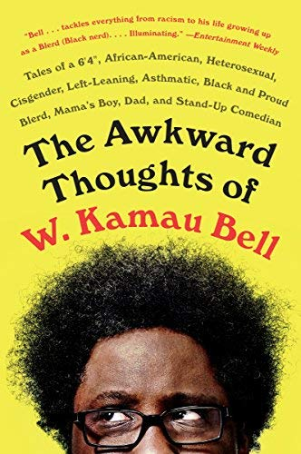 w-kamau-bell-the-awkward-thoughts-of-w-kamau-bell-reprint