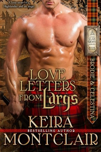 Keira Montclair Love Letters From Largs Brodie And Celestina