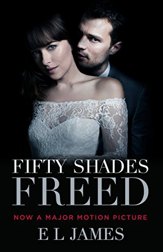 E. L. James Fifty Shades Freed (movie Tie In) Book Three Of The Fifty Shades Trilogy