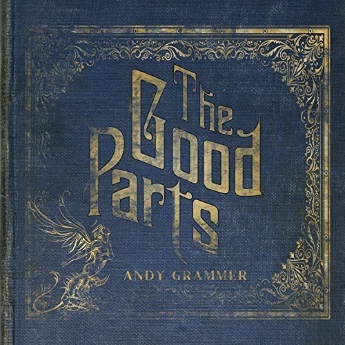 Andy Grammer The Good Parts