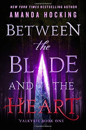 Amanda Hocking Between The Blade And The Heart