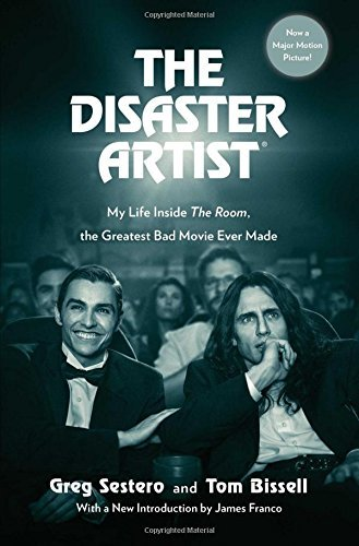 greg-sestero-the-disaster-artist-my-life-inside-the-room-the-greatest-bad-movie-e-media-tie-in