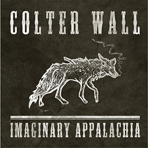 Colter Wall Imaginary Appalachia