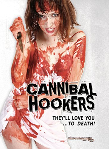 Cannibal Hookers Grant Cruz DVD Unrated