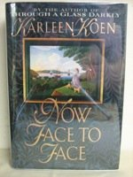 Karleen Koen Now Face To Face