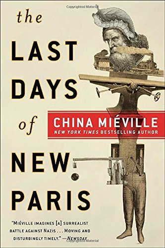 China Mieville The Last Days Of New Paris