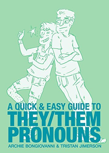 Archie Bongiovanni A Quick & Easy Guide To They Them Pronouns