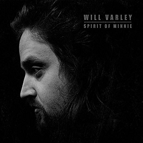 Wil Varley Spirit Of Minnie