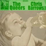 Queers Chris Barrows Band Split 7""
