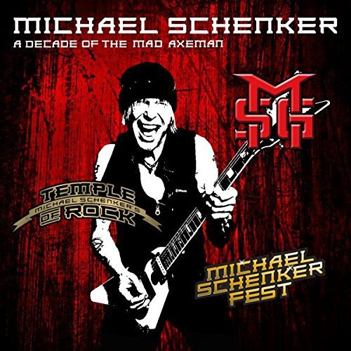 Michael Schenker A Decade Of The Mad Axeman