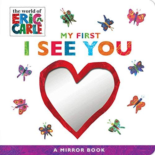 eric-carle-my-first-i-see-you-a-mirror-book