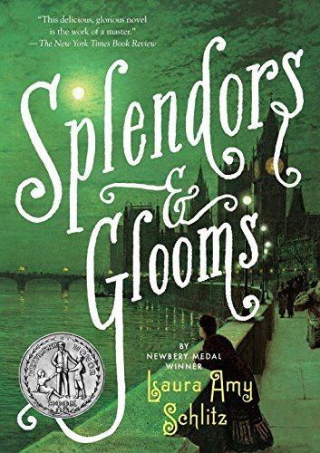 laura-amy-schlitz-splendors-and-glooms-reprint