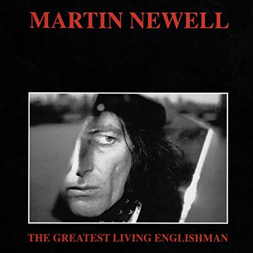 Martin Newell Greatest Living Englishman