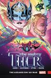 Jason Aaron Mighty Thor Vol. 3 The Asgard Shi'ar War