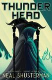 Neal Shusterman Thunderhead Arc Of Scythe Book Two