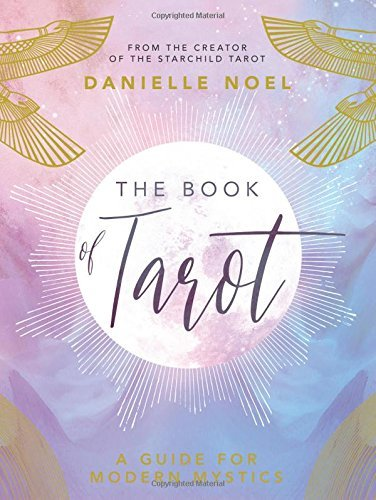 danielle-noel-the-book-of-tarot-a-guide-for-modern-mystics