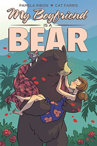 Pamela Ribon My Boyfriend Is A Bear