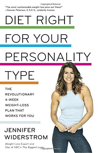 jen-widerstrom-diet-right-for-your-personality-type-the-revolutionary-4-week-weight-loss-plan-that-wo
