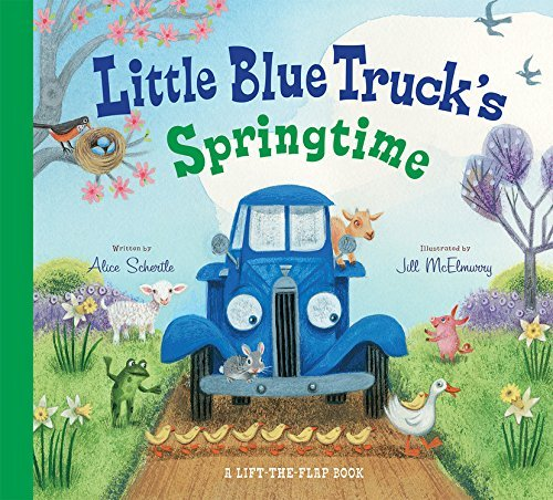 Alice Schertle Little Blue Truck's Springtime