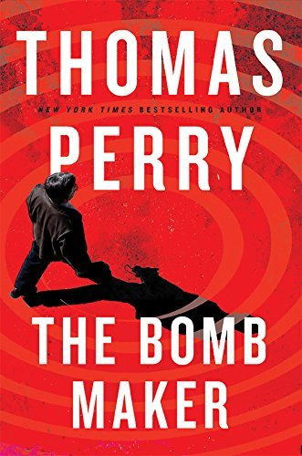 Thomas Perry The Bomb Maker